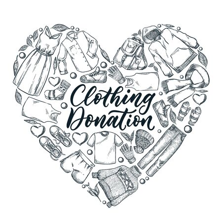 Used clothing donation, banner or poster with hand drawn calligraphy lettering. Clothes in heart shape, vector hand drawn sketch icons and design elements. Social humanitarian aid and charity concept