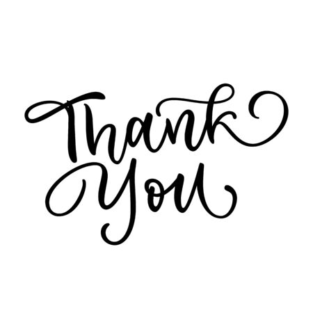 Thank you calligraphy lettering isolated on white background. Typography handwritten design element for banner, flyer, greeting cards, label or tag. Hand drawn message vector illustration. Illusztráció