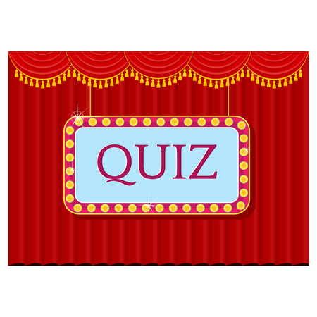 Signboard show quiz template. Bright glowing banner on the background of a theatrical scene with red curtains. Flat vector concept on white background. Illustration