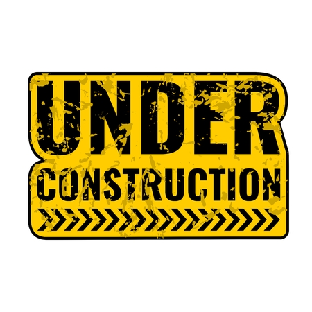 Grunge, scratched under construction Warning road sign. Illustration