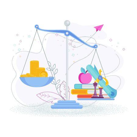 Education is more expensive than money. Flat vector. Ilustração