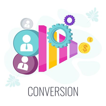 Conversion Rate optimization. Potential customer becoming an actual customer.