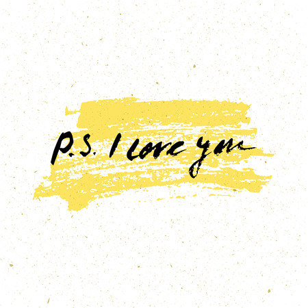ps: P.S. I love you card. Ink illustration. Hand drawn modern calligraphy. Black and white poster with lettering.