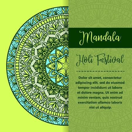 Vector mandala Holi. Happy Holi festival greeting card design with Mandala. Oriental pattern illustration. Islam, Arabic Indian turkish motifs