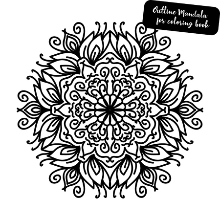 Outline Mandala for coloring book. Decorative round ornament. Anti-stress therapy pattern. Weave design element. Yoga logo, background for meditation poster. Unusual flower shape. Oriental vector. Illusztráció