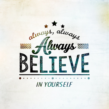 Inspirational and encouraging quote typography design