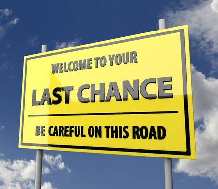 Road Sign Big with Words Last Chance with Blue Sky Background photo