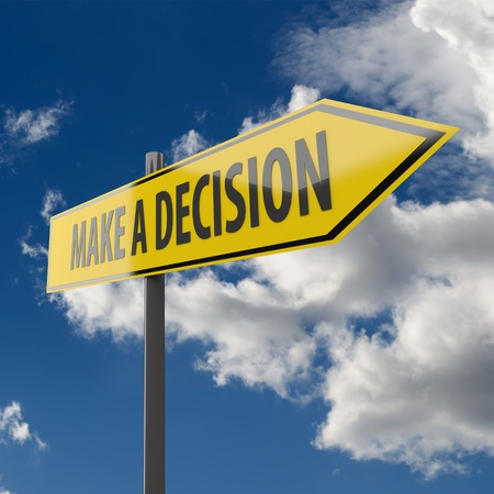Road Sign with words Make a Decision on Blue Sky Background photo