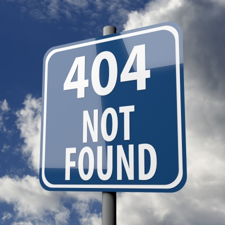 Road sign blue with words 404 Not Found on blue sky background