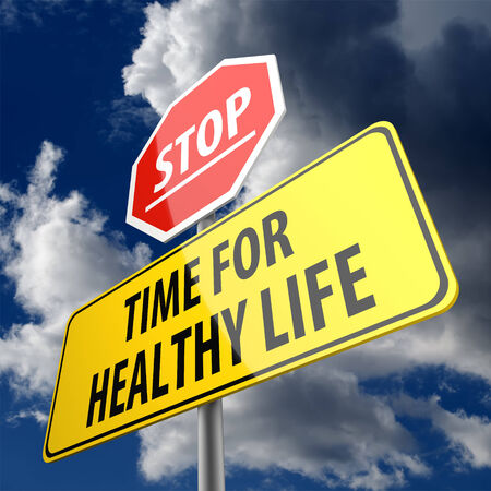 Time For Healthy Life words on Road Sign and Stop Sign photo