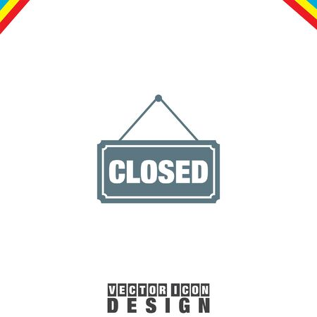 closed sign: Closed Sign vector icon Illustration