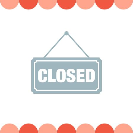 closed: Closed Sign vector icon Illustration