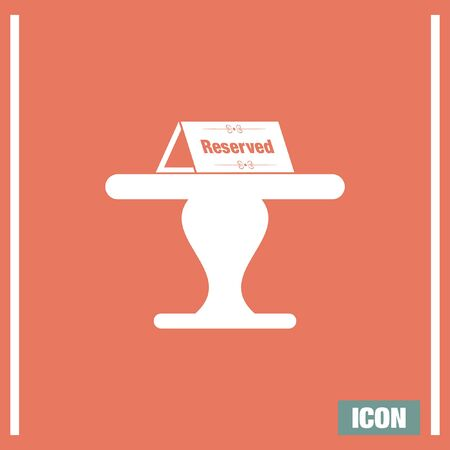 event icon: Reserved table vector icon. Reservation sign. Restaurant service symbol