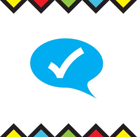 confirmation: Speech bubble and ok sign vector icon. Confirmation sign in a cloud sign. Check sign symbol