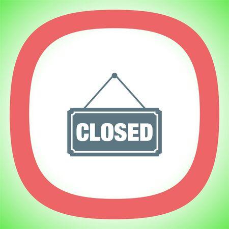 cerrar la puerta: Cerrado icono Firmar vectorial. No trabajar señal de etiqueta. símbolo bordo sin abrir.