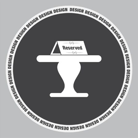 reserved: Reserved table vector icon. Reservation sign