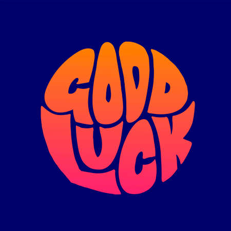 «Good luck» hand drawn bright colorful lettering in circle on blue background print for sticker, banner, poster, greeting card design.
