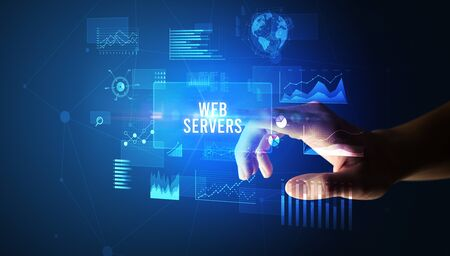 Hand touching WEB SERVERS inscription, new business technology concept