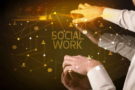 Navigating social networking with SOCIAL WORK inscription, new media concept