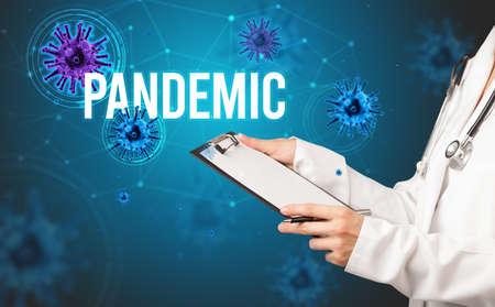 doctor prescribes a prescription with PANDEMIC  inscription, pandemic concept