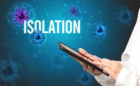 doctor prescribes a prescription with ISOLATION  inscription, pandemic concept