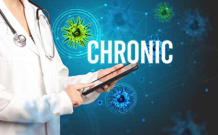 doctor prescribes a prescription with CHRONIC  inscription, pandemic concept