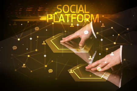 Navigating social networking with SOCIAL PLATFORM inscription, new media concept