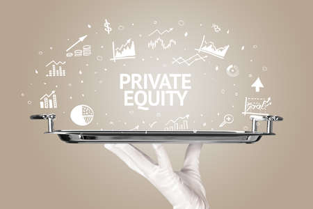 Waiter serving business idea concept with PRIVATE EQUITY inscription