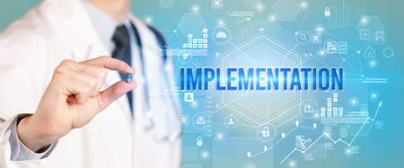 Doctor giving a pill with IMPLEMENTATION inscription, new technology solution concept
