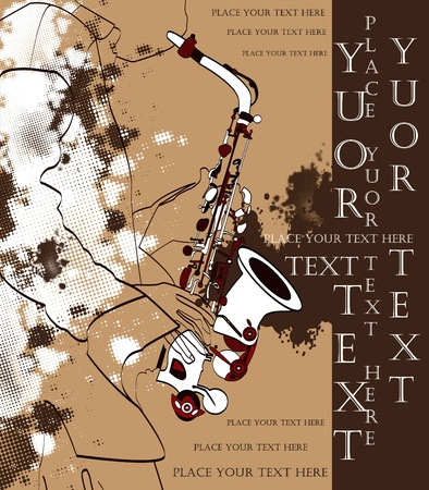 jazz music: vector saxophone and musical person, jazz grunge background for text Illustration