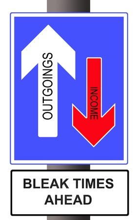 Road sign warning of Bleak Times Ahead