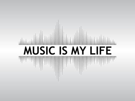 Abstract black background sound waves with the text Music is my live. Illustration