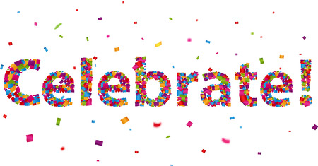 Celebrate sign with colorful confetti Illustration