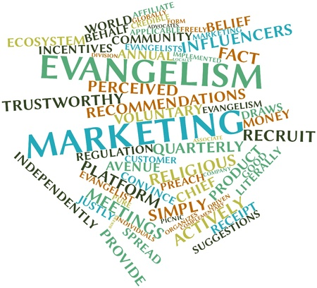 advocates: Abstract word cloud for Evangelism marketing with related tags and terms Stock Photo