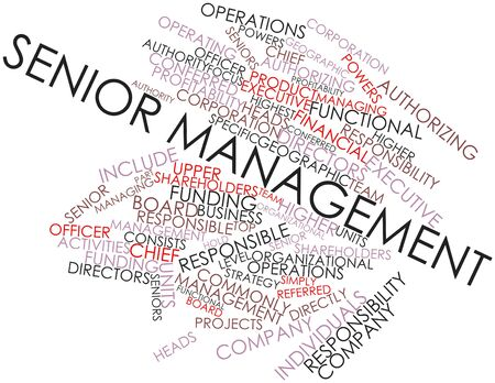 authorizing: Abstract word cloud for Senior management with related tags and terms Stock Photo