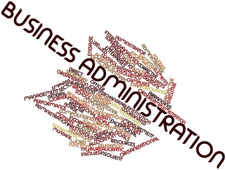 economia aziendale: Word cloud astratto per l'amministrazione di affari con tag correlati e termini Archivio Fotografico