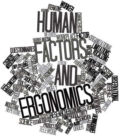 ergonomics: Abstract word cloud for Human factors and ergonomics with related tags and terms