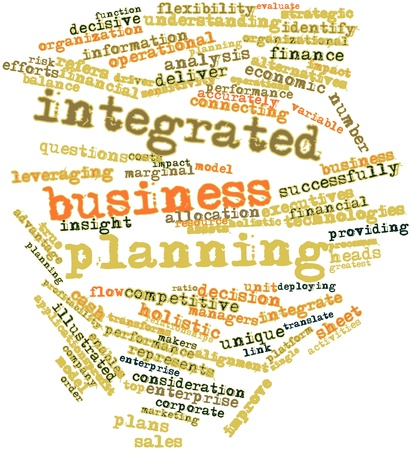 Abstract word cloud for Integrated business planning with related tags and terms photo