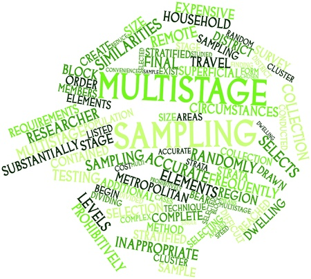 Abstract word cloud for Multistage sampling with related tags and terms Stock Photo - 15998147