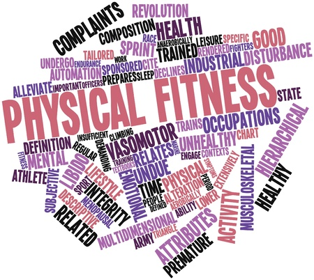 mental work: Abstract word cloud for Physical fitness with related tags and terms