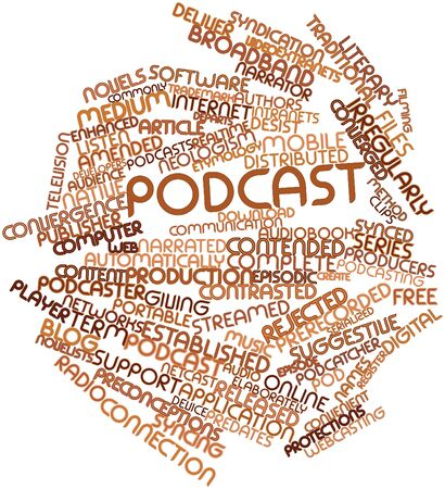 podcasting: Abstract word cloud for Podcast with related tags and terms