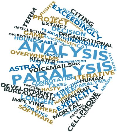 paralysis: Abstract word cloud for Analysis paralysis with related tags and terms Stock Photo