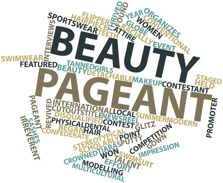 Abstract word cloud for Beauty pageant with related tags and terms Stock Photo - 16042238