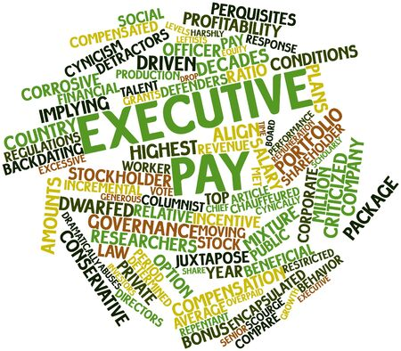 beneficial: Abstract word cloud for Executive pay with related tags and terms