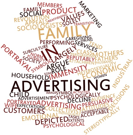 stereotypically: Abstract word cloud for Family in advertising with related tags and terms