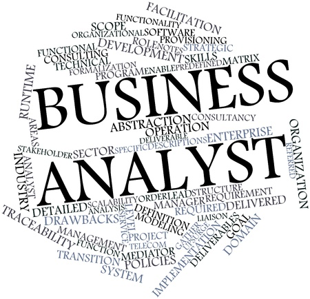 deliverables: Abstract word cloud for Business analyst with related tags and terms Stock Photo