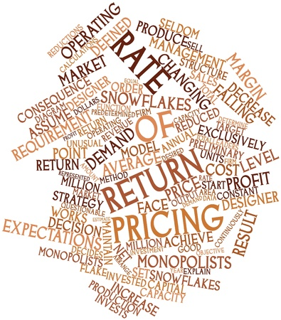 decides: Abstract word cloud for Rate of return pricing with related tags and terms Stock Photo