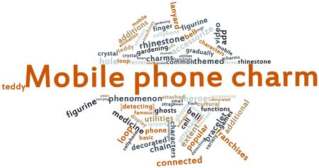 franchises: Abstract word cloud for Mobile phone charm with related tags and terms