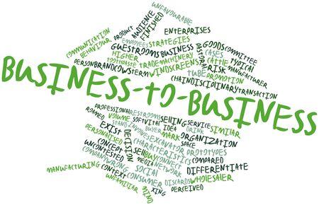 comité d entreprise: Nuage de mot abstrait pour Business-to-business avec des étiquettes et des termes connexes