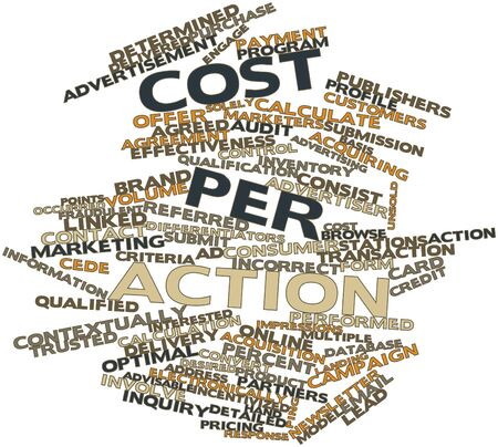 Abstract word cloud for Cost per action with related tags and terms Stock Photo - 16414154